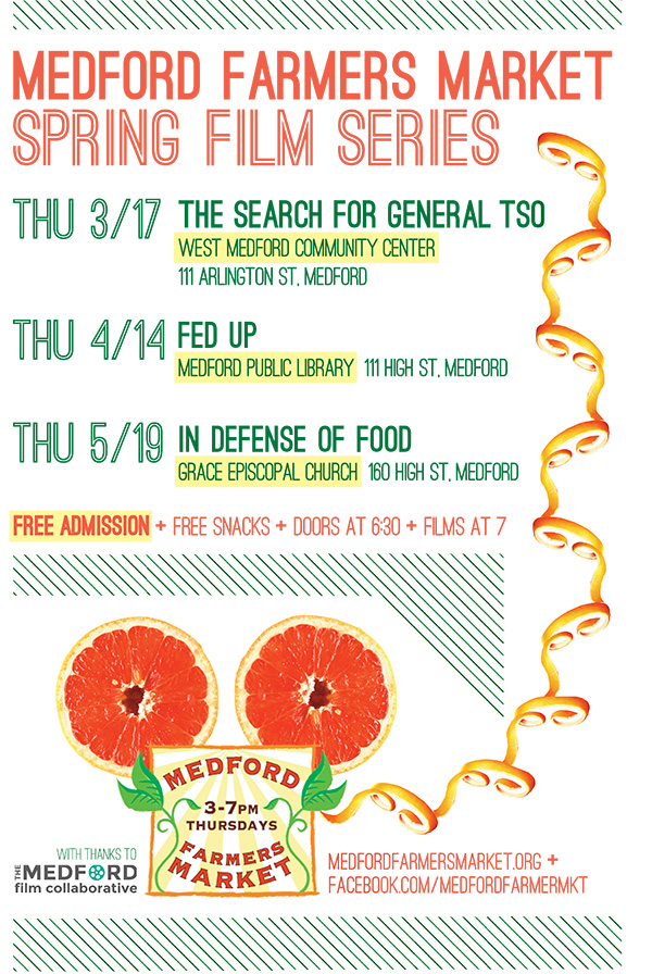 Medford Farmers Market spring 2016 film series / The Search for General Tso / Fed Up / In Defense of Food